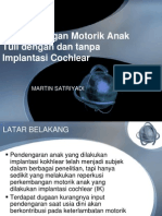 Motor Development of Deaf Children With and Without Cochlear Implants