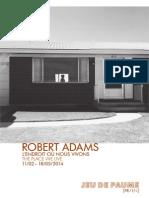 Robert Adams - L'endroit où nous vivons / The Place We Live - Jeu de Paume - Paris