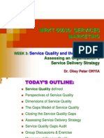 MRKT 55030 - Week 3 - Service Quality and the Gaps Model - Assessing an Organization's Service Delivery Strategy