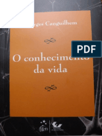 CANGUILHEM, Georges. O Conhecimento Da Vida