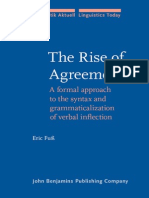 The Rise of Agreement a Formal Approach to the Syntax and Grammaticalization of Verbal Inflectio