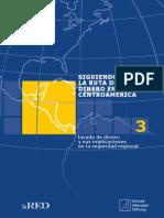 Siguiendo La Ruta Del Dinero en Centroamerica
