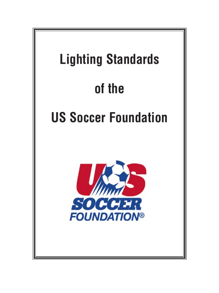 Lighting Standards of the US Soccer Foundation | Lighting | Life ...