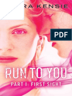 RUN TO YOU PART ONE