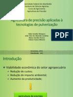 Agricultura de precisão aplicadas à tecnologias de pulverização.pptx