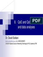 QoE and QoS Monitoring and Data Analyses
