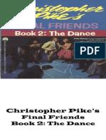 Final Friends Book 2 - The Dance - Christopher Pike