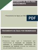 Tratamento Membranas - Apresentacao