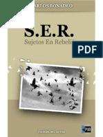 S.E.R (Sujetos en Rebelion) de Carlos Bonadeo v1.1