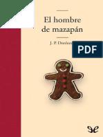 El Hombre de Mazapan -  James Patrick Donleavy.pdf