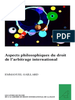 GAILLARD, Emmanuel. Aspects philosophiques du droit de l'arbitrage international (2007)