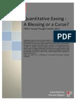 Quantitative Easing -  A Blessing or a Curse?