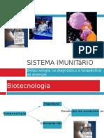 Sistema imunitário (Biotecnologia e controlo de doenças)
