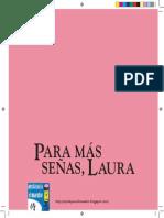 PARA MAS SEÑAS ,LAURA