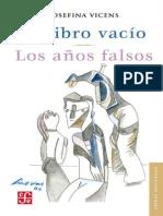 El Libro Vacio - Los años falsos Vicens, Josefina
