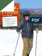 Glissez sur l'hiver - Forfaits «Raquettes et ski de fond»  2009-2010