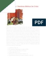 100 Títulos Y Nombres Bíblicos De Cristo