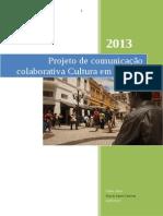 Projeto de comunicação colaborativa Cultura em Floripa - debut