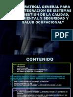 ESTRATEGIA GENERAL PARA LA INTEGRACIÓN DE SISTEMAS DE GESTIÓ