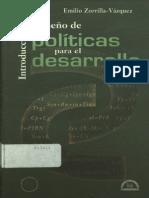 Introduccion Al Diseno de Politicas Para El Desarrollo- Zorrilla 1999
