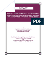 Prevalence of Mental Illness and Substance Abuse Disorders Among Incarcerated Juvenile Offenders
