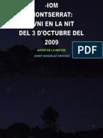-Iom- Montserrat Ovni en La Nit Del 3 d'Octubre 2009