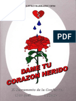 Dame Tu Corazón Herido-Fr Slavko Barbaric