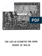 The Life of Gudmund the Good. Tr. G Turville-Petre and E. S. Olszewska