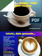 Cafeina Drogul Legal Al Zilelor Noastre