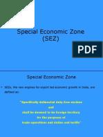 Special Economic Zone (SEZ)