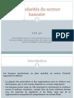 Particularités du secteur bancaire (IAS 30)