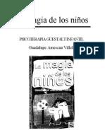 35375310 La Magia de Los Ninos Psicoterapia Guestalt Infantil Guadalupe Amescua Villela 120726110749 Phpapp01