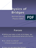 Physics of Bridges