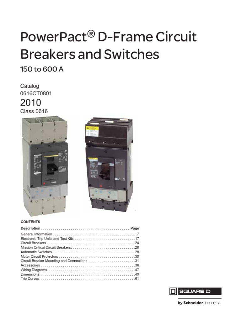 Powerpact D Frame Circuit Breakers Catalog Switch Electrical Caf 150 Wiring Diagram Components