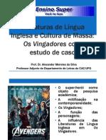 OS VINGADORES e as Literaturas de Língua Inglesa