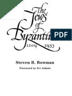 Bowman, Steven B. - The Jews of Byzantium 1204-1453