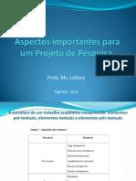 Aspectos Importantes p Projeto de Pesquisa