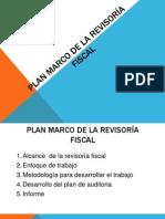 PLAN MARCO DE LA REVISORÍA FISCAL