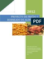 PROYECTO DE FREÍDO Y HORNEADO DE ALIMENTOS