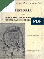 Castañeda Paganini - Historia de la Real y Potificia USAC