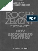 Hoy Escogemos Rostros - Zelazny Roger