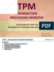 Overview of Transaction Processing Monitor Middleware (TPM)