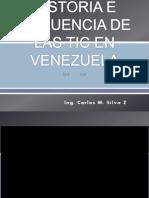 Historia e Influencia de Las Tic en Venezuela