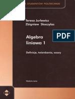 Jurlewicz.skoczylas. .Algebra.liniowa.1.Definicje.twierdzenia.wzory