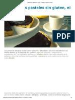 2 Deliciosos Pasteles Sin Gluten, Ni Lactosa - Mejor Con Salud