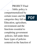 FINAL PROJECT Final Project Public Policy is Compartmentalized by Certain Issues and the Categories They Fall Under
