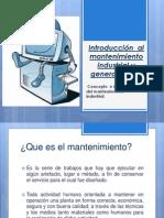 Introducción  al mantenimiento industrial y generalidades