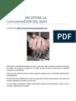comoevitarlacontaminaciondelagua-130505154752-phpapp02