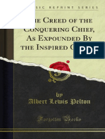 The Creed of the Conquering Chief as Expounded by the Inspired Orator 1000321500