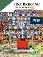 Le Commerce et la Creation d'Entreprises Commerciales a Capitaux Etrangers en Chine